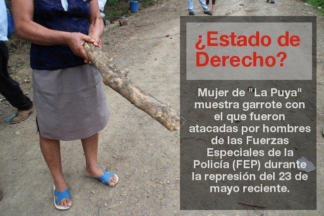 """Mujer de La Puya muestra lo que el CACIF y el gobierno de Otto Pérez consideran """"Estado de Derecho"""""""