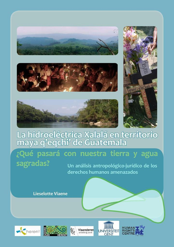 Proyecto hidroeléctrico Xalalá y DDHH maya q eqchi  Guatemala LViaene-final-1-1-page-001